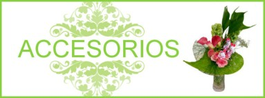 Accesorios | Flores Torrecillas
